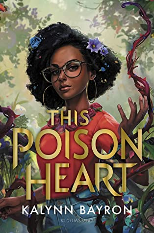 Book cover for 'The Poison Heart' by Kalynn Bayron